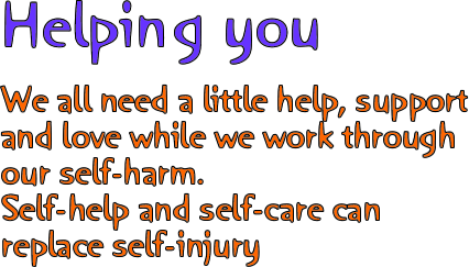 Helping you with self-harm