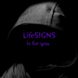 LifeSIGNS is for you, just as it has been for 13 years